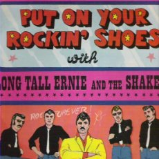 Discos de vinilo: LONG TALL ERNIE AND THE SHAKERS - PUT ON YOUR ROCKIN` SHOES 1972 *** NEGRAM. Lote 15695282
