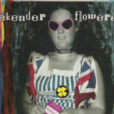 Discos de vinilo: WEEKENDER - FLOWER UP ** MAXI ** 1992 HEVENLY COLUMBIA. Lote 11909225
