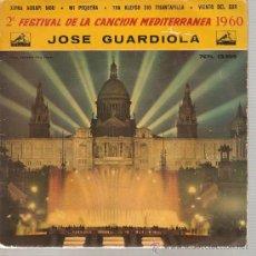 Discos de vinilo: EP FESTIVAL CANCION MEDITERRANEA - JOSE GUARDIOLA - XIP AGHAPI MOU. Lote 25644769