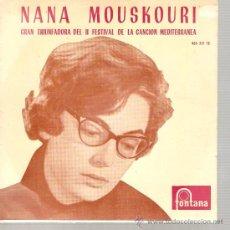 Discos de vinilo: EP FESTIVAL CANCION MEDITERRANEA - NANA MOUSKOURI - XYPNA AGAPI MOU (DESPIERTA MI AMOR) . Lote 25845597