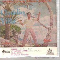 Discos de vinilo: EP FESTIVAL CANCION MEDITERRANEA - CLAUDIO VILLA - BINARIO. Lote 26235681