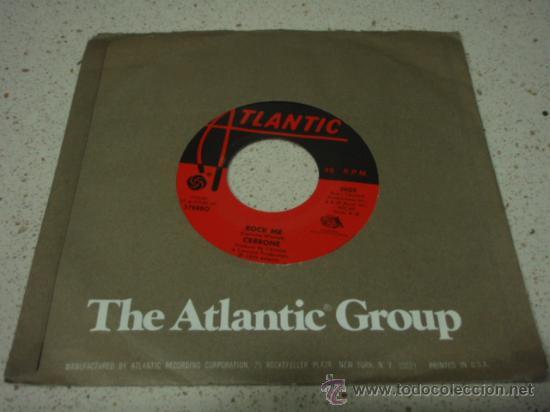 CERRONE ( ROCK ME - ROCKET IN THE POCKET ) NEW YORK-USA 1978 SINGLE45 ATLANTIC (Música - Discos - Singles Vinilo - Pop - Rock - Extranjero de los 70)