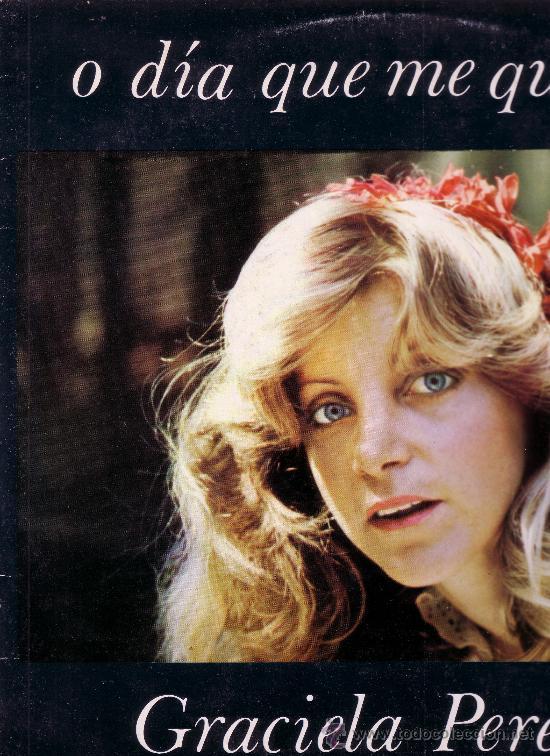 GRACIELA PEREIRA, O DIA QUE ME QUEIRAS. RUADA, 1982 (Música - Discos - LP Vinilo - Grupos y Solistas de latinoamérica)