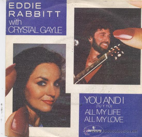EDDIE RABBITT CON CRYSTAL GAYLE,YOU AND I DEL 82 (Música - Discos - Singles Vinilo - Country y Folk)