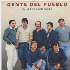 Dischi in vinile: GENTE DEL PUEBLO,LA LUCHA DE UNA MADRE. Lote 11954108
