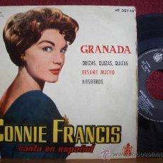 Discos de vinilo: CONNIE FRANCIS CANTA EN ESPAÑOL: EP 1960 MGM, GRANADA,QUIZAS, BESAME MUCHO, NOSOTROS ...COMO NUEVO. Lote 11992895
