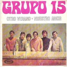 Discos de vinilo: GRUPO 15 - OTRO VERANO ** 1969 SONOPLAY. Lote 11994652