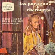 Discos de vinilo: UXV LOS PARAGUAS DE CHERBURGO SINGLE VINILO BANDA ORIGINAL MICHAEL LEGRAND 1964 DENEUVE GUY . Lote 26734403