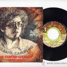 Disques de vinyle: HILARIO CAMACHO. VINILO SINGLE 45 RPM. LOS CUATRO LUCEROS. EXPLOSION AÑO 1973. Lote 27257729