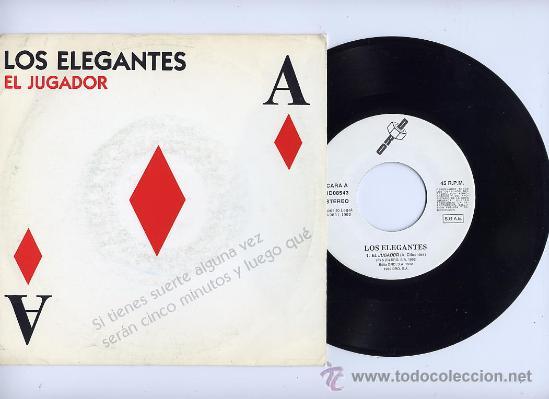 LOS ELEGANTES. VINILO SINGLE 45 RPM. EL JUGADOR. ETIQUETA BLANCA. DRO AÑO 1992 (Música - Discos - Singles Vinilo - Grupos Españoles de los 70 y 80)