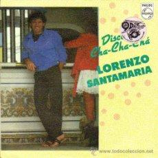 Discos de vinilo: LORENZO SANTAMARIA *** DISCO CHA-CHA-CHÁ***NIÑA CUTRE*** PHILIPS 1983. Lote 20642631