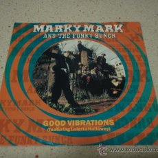 Discos de vinilo: MARKY MARK AND HE FUNKY BUNCH ( GOOD VIBRATIONS - SO WHAT CHU SAYIN' ) ENGLAND-1991 SINGLE45 . Lote 12021623