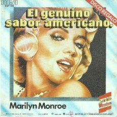 Discos de vinilo: DISCO SINGLE , EL GENUINO SABOR AMERICANO - MARILYN MONROE. Lote 21414619