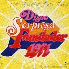 Discos de vinilo: LOS INDIOS TABAJARA (DISCO SORPRESA FUNDADOR). Lote 12053011