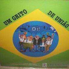Discos de vinilo: UM GRITO DE UNIAO: RECOPILATORIO OI! SKINHEAD BRASILEÑO LP12. Lote 27458528