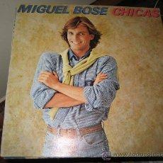 Discos de vinilo: MIGUEL BOSE: LP CHICAS. 1979. Lote 27297306