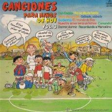 Discos de vinilo: CANCIONES PARA NIÑOS DE HOY, VOLUMEN 3. LP DEL AÑO 1981.... Lote 27209266