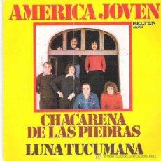 Discos de vinilo: AMERICA JOVEN - CHACARENA DE LAS PIEDRAS *** 175 EN BELTER RECORDS. Lote 12129857