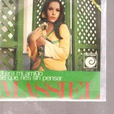 Discos de vinilo: SINGLE MASSIEL - EL ERA MI AMIGO - ARREGLOS DE PEPE NIETO. Lote 26578566