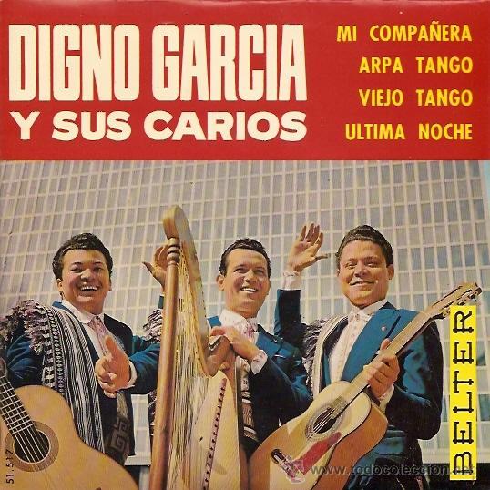 DIGNO GARCIA Y SUS CARIOS EP SELLO BELTER AÑO 1965 (Música - Discos de Vinilo - EPs - Grupos y Solistas de latinoamérica)