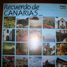 Discos de vinilo: DISCO LP RECUERDO DE CANARIAS...DIAL DISCOS 1984. Lote 25709293