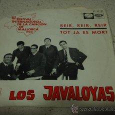 Discos de vinilo: LOS JAVALOYAS ' III FESTIVAL INTERNACIONAL DE MALLORCA 1966' (REIR,REIR,REIR - TOT JA ES MORT) . Lote 12264061