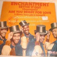 Discos de vinilo: DISCO SINGLE ENCHANTMENT, AÑOS 1980.. Lote 12271563