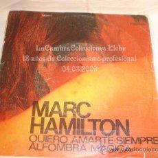 Discos de vinilo: DISCO SINGLE MARC HAMILTON, AÑO 1971.. Lote 12275058