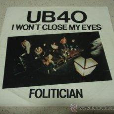 Discos de vinilo: UB40 ( I WON'T CLOSE MY EYES - FOLITICIAN ) HOLANDA-1982 SINGLE45 EPIC. Lote 12276871