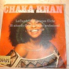 Discos de vinilo: DISCO SINGLE CHAKA KHAN, AÑO 1985.. Lote 12284600