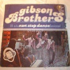 Discos de vinilo: DISCO SINGLE GIBSON BROTHERS, AÑO 1977.. Lote 12757460