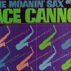 Discos de vinilo: ACE CANNON - THE MOANIN`SAX OF ACE CANNON *** HI RECORDS. Lote 12289754