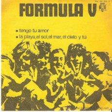 Discos de vinilo: FORMULA V - TENGO TU AMOR . Lote 27601611