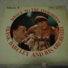 Discos de vinilo: FRANK BARCLEY & HIS ORCHESTRA (SMOKE GETS IN YOUR EYES - JEALOUSY - THE WAY YOU LOOK TONIGHT - . Lote 12307812