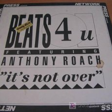 Discos de vinilo: BEATS 4 U WITH ANTHONY ROACH ( IT'S NOT OVER ) MAXI SINGLE 45 RPM ALEMANIA. Lote 12318915