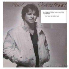 Discos de vinilo: PAUL OVERSTREET LP ORIGINAL USA CON ENCARTE RCA VICTOR NFL1-8007 1982. Lote 13484955