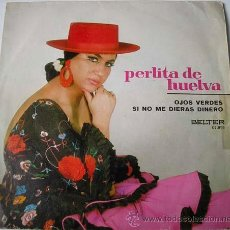Discos de vinilo: PERLITA DE HUELVA - OJOS VERDES - SINGLE 1971. Lote 186146128
