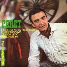 Discos de vinilo: PERET EP SELLO DISCOPHON AÑO 1966. Lote 12363508