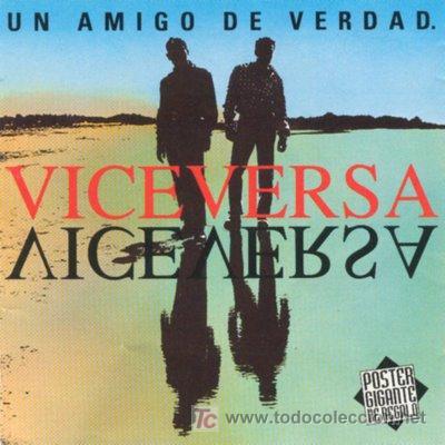 VICEVERSA-UN AMIGO DE VERDAD- (Música - Discos - LP Vinilo - Grupos Españoles de los 90 a la actualidad)