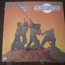 Discos de vinilo: THE ELECTRIC FLAG - THE BAND KEPT PLAYING - (USA-ATLANTIC-1974) PRECINTADO - ROCK LP. Lote 19177155