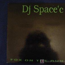 Discos de vinilo: DJ SPACE'C - FOX ON THE RUN - MAXISINGLE 1993. Lote 12397477