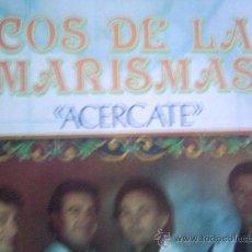 Discos de vinilo: ECOS DE LAS MARISMAS,ACERCATE LP. Lote 22103747