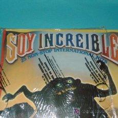 Discos de vinilo: SOY INCREIBLE. Lote 25642892