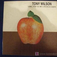Discos de vinilo: TONY WILSON - GIRL, YOU'LL BE A WOMAN SOON - MAXISINGLE 1995. Lote 12413438