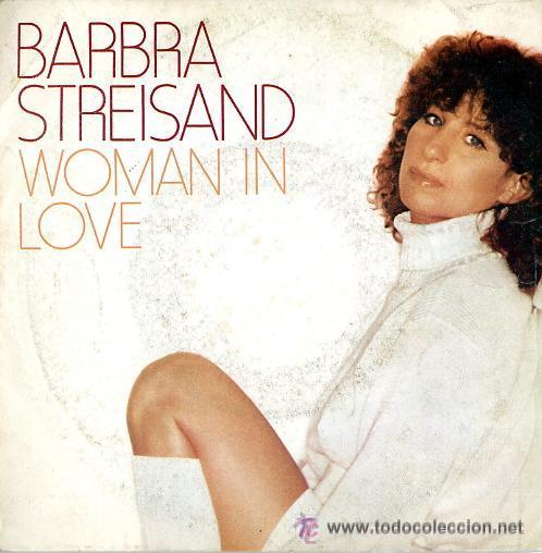 BARBRA STREISAND. WOMAN IN LOVE (Música - Discos - Singles Vinilo - Pop - Rock - Extranjero de los 70)