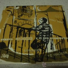 Discos de vinilo: RENATO CAROSONE E IL SUO QUARTETTO (GUAGLIONE - 'E SPINGOLE FRANGESE - VINO,VINO - T'É PIACIUTA) EP. Lote 12430789