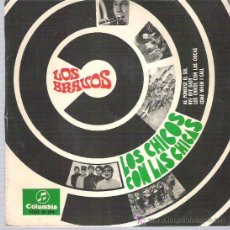 Discos de vinilo: LOS BRAVOS - LOS CHICOS CON LAS CHICAS *** EP 1967 COLUMBIA. Lote 12439703