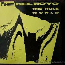 Discos de vinilo: THE DEL HOYO - THE HOLE WORLD - LP POLAR RECORDS 1990. Lote 15656418