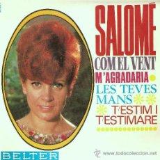Discos de vinilo: SALOME COM EL VENT - M`AGRADARIA LES TEVES MANS T`ESTIM Í T`ESTIMARE. Lote 22303062