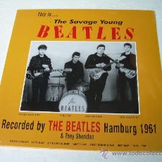 Discos de vinilo: LP THE BEATLES WITH TONY SHERIDAN THE SAVAGE YOUNG BEATLES VINILO + +CD. Lote 27337563